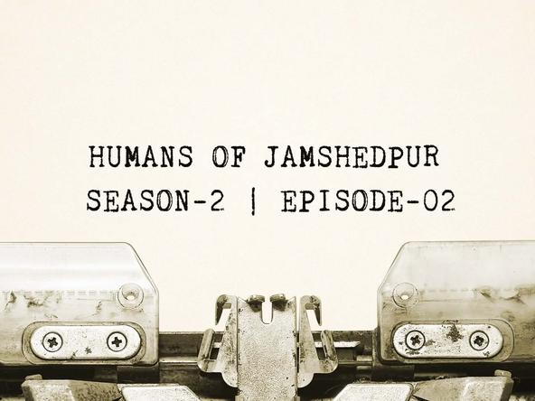 Discover the life of an untiring Jamshedpurian through today's episode of Humans of Jamshedpur, featuring Suvendu Biswas!