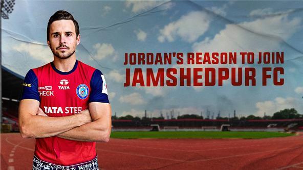 Jordan Murray shares the reason to join Jamshedpur FC